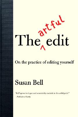 The Artful Edit By Bell, Susan